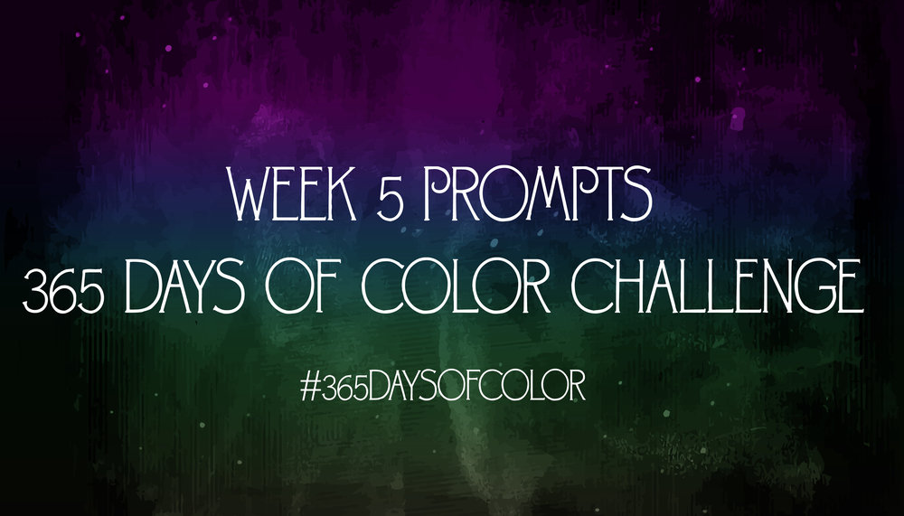 week 5 of 365 days of color challenge, artist blog challenge