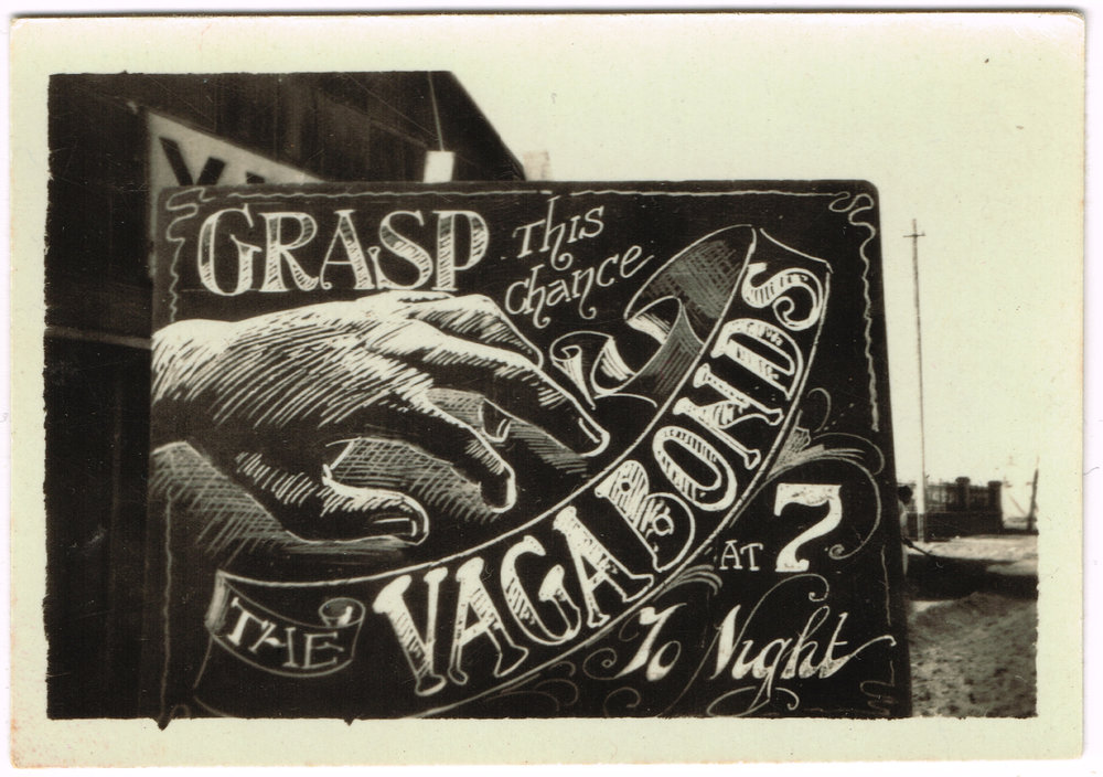 Reg's chalkboard for 'The Vagabonds', who played at Port Said Rest Camp between December 1918 and April 1919.