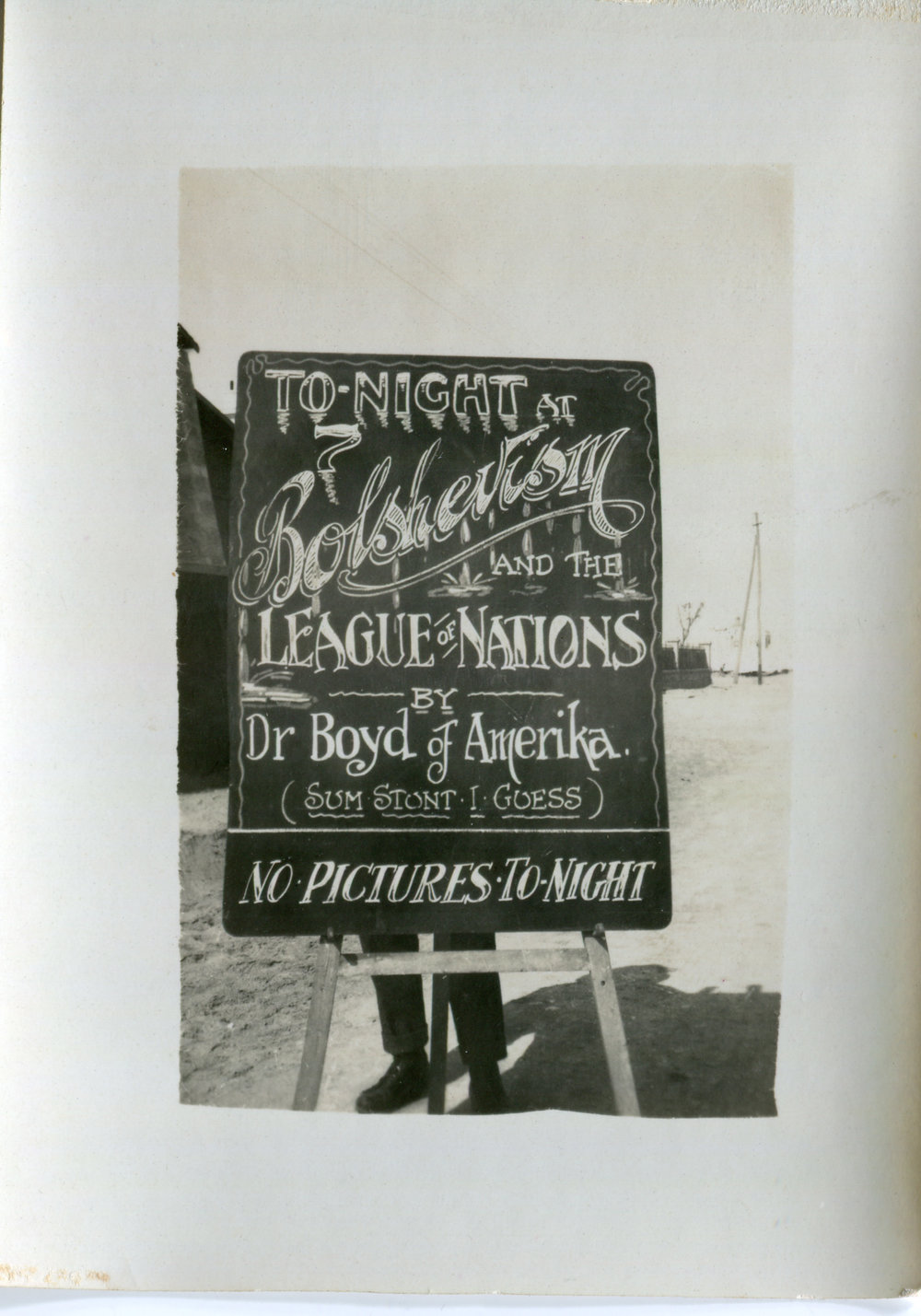 Reg's chalkboard advertising Dr Boyd's lecture on Bolshevism and the League of Nationals.