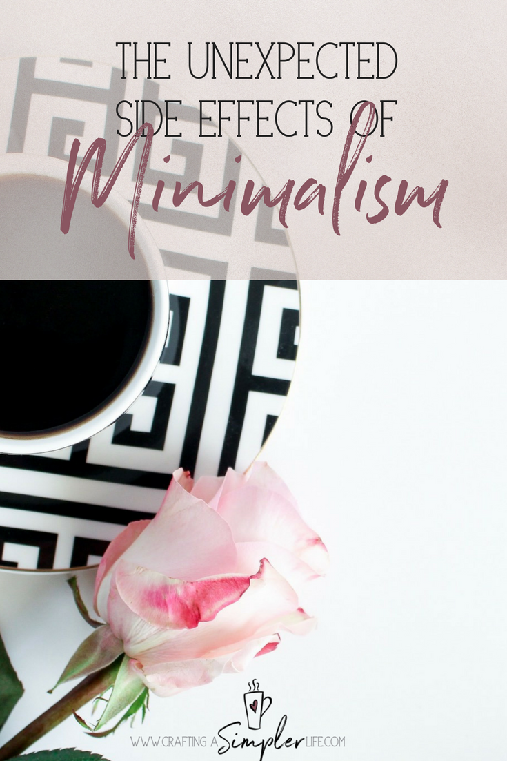 The unexpected side effects of pursing a simpler life. Minimalism changed me for the better.