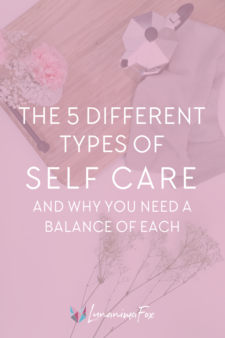 Types of Self-Care + Ideas | Self-care tips | Simple living | Minimalism lifestyle tips | Self-care benefits | Self development tips | Self-care ideas for stress