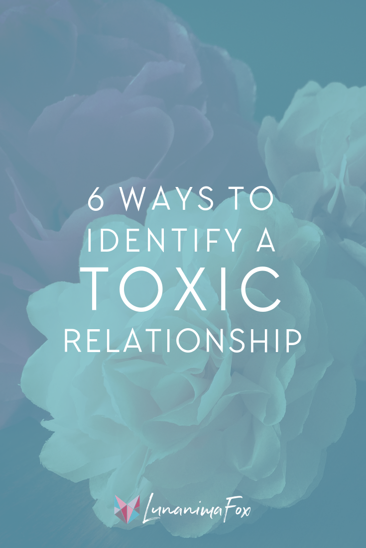 How to identify Toxic Relationships