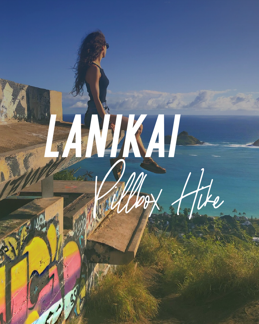 Lanikai Pillbox Hike, Oahu Hawaii
