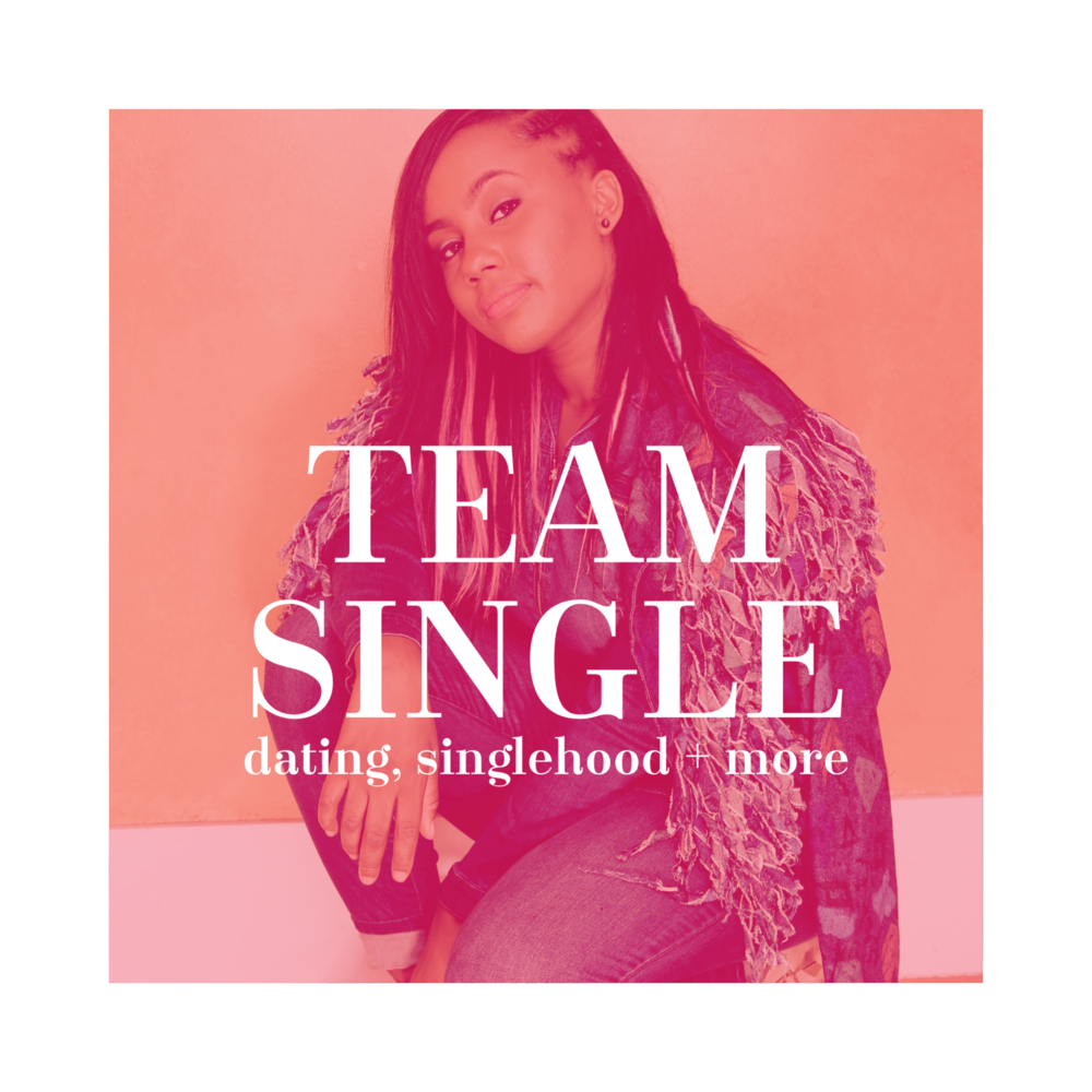 Suggested: 18+/Singles    Team Single:  Thoughts and advice on dating + singlehood from a super single 20 something (aka Jamie Grace).
