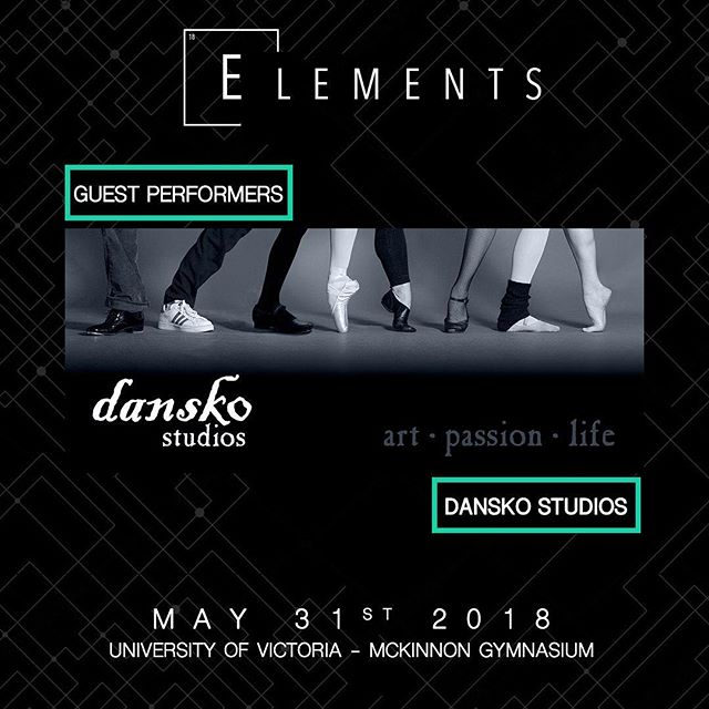Showcase: DANSKO STUDIO 📍:@universityofvictoria 📧:info@elementscompetition.com Tickets: LINK IN BIO #Elements2018