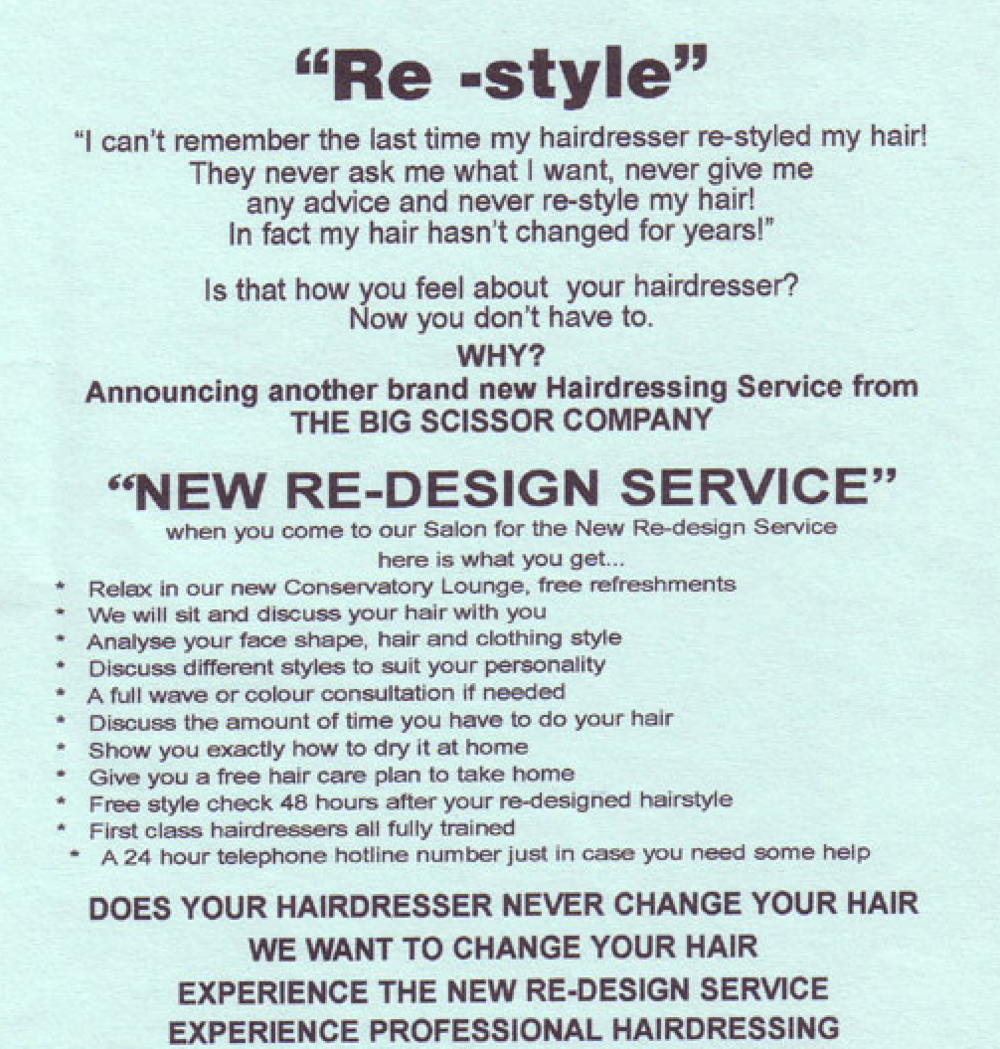 This is an Ad I created in 1991. It ran and ran successfully until 2003. It is still used today in varying formats in my clients salons. - It's success lies in the conversational headline and copy. Nothing new, just good word choice.