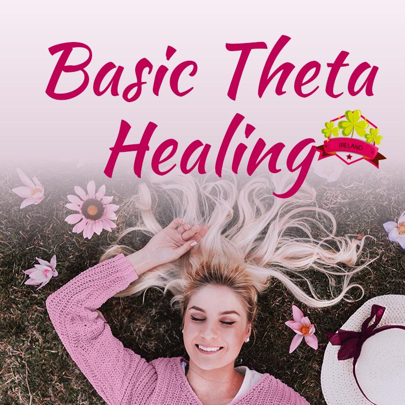 Basic Theta Healing® - April 26th, 27th & 28thDublin 2019