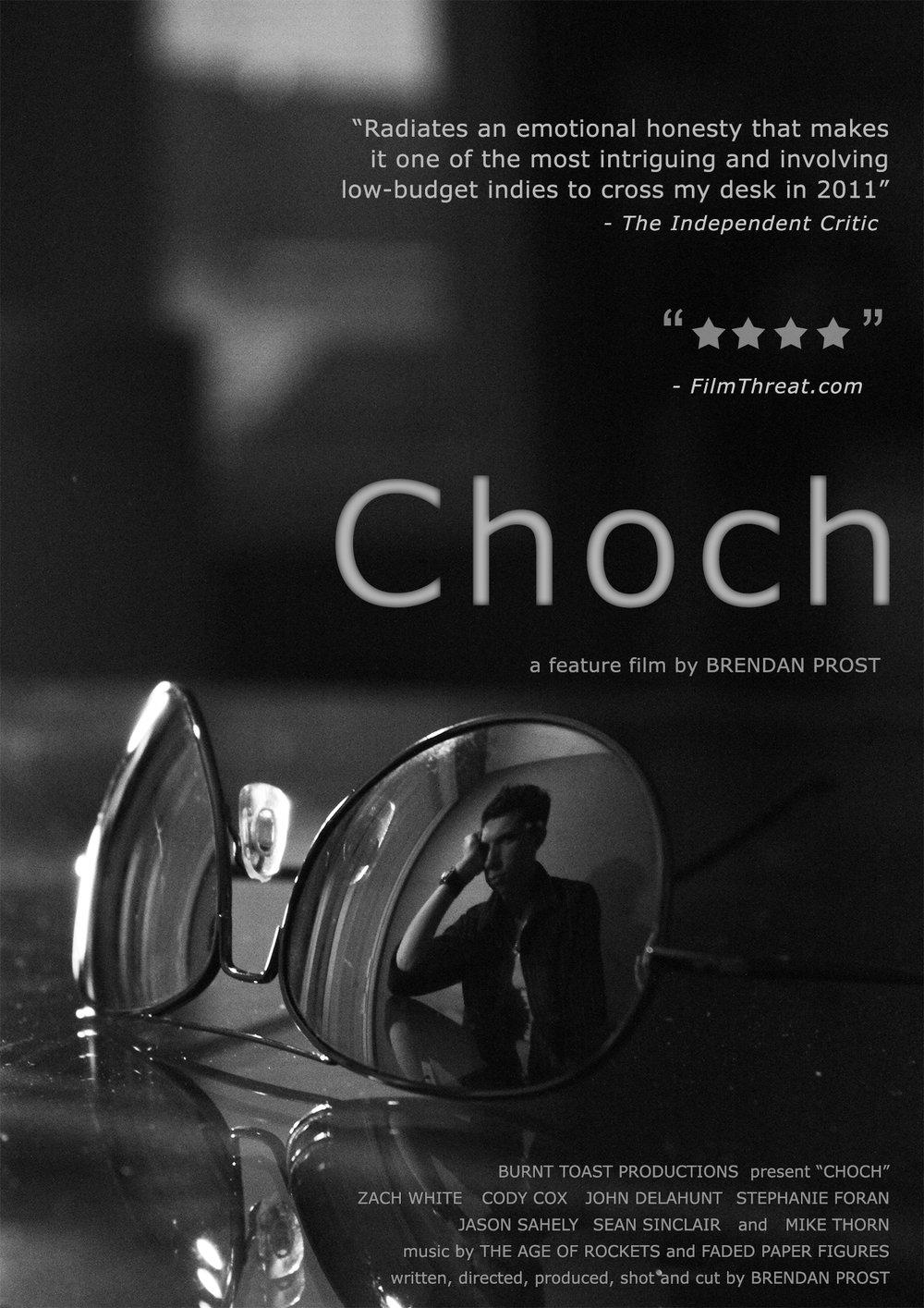 CHOCH - Feature / 2011 / 95mins