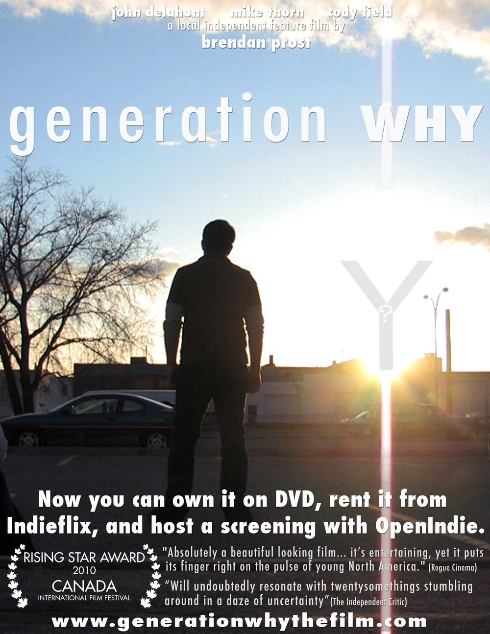 GENERATION WHY - Feature / 2009 / 115mins