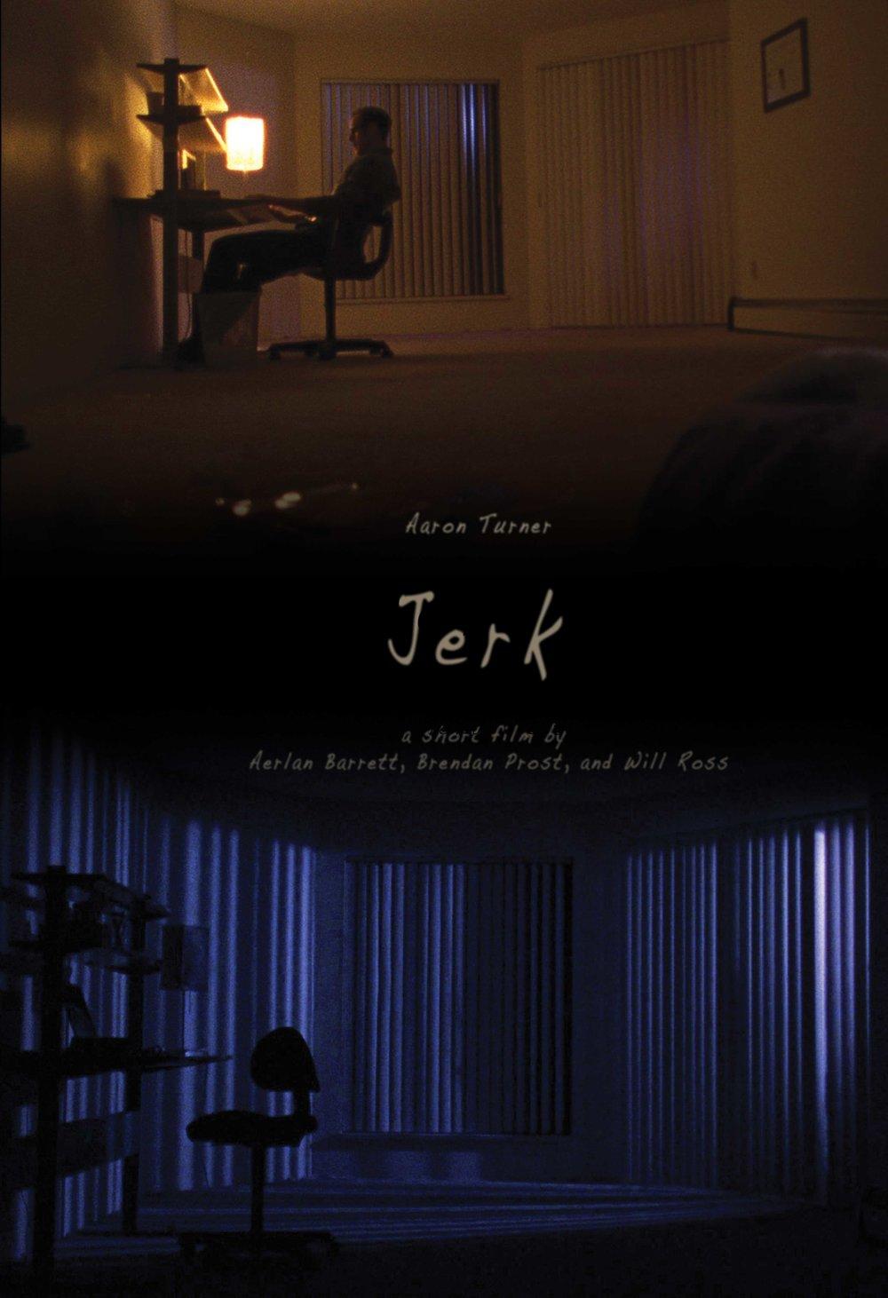 JERK - Short / 2012 / 19mins