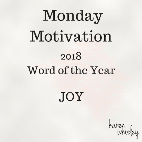 JOY - My Word of the Year - Karen Whooley