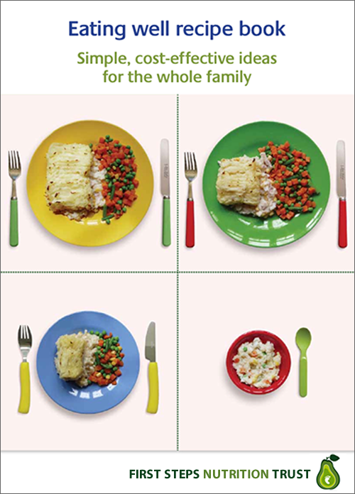 Eating well early years first steps nutrition trust eating well recipe book simple cost effective ideas for the whole family forumfinder Choice Image