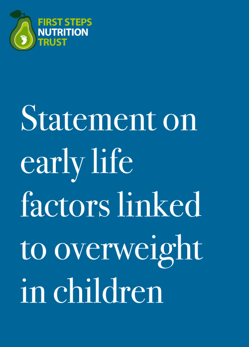Statement on early life factors linked to overweight in children