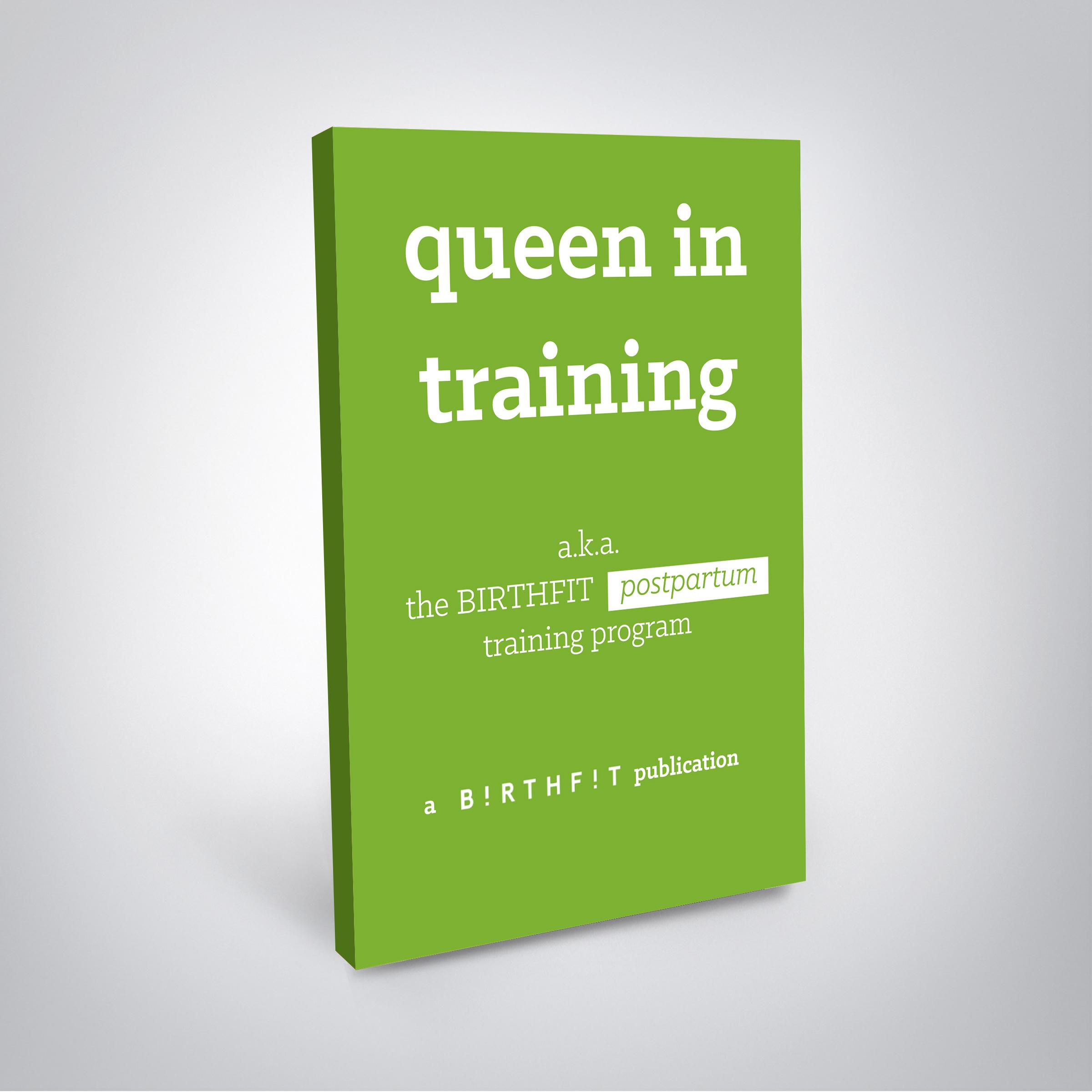 Queen In Training Green Book