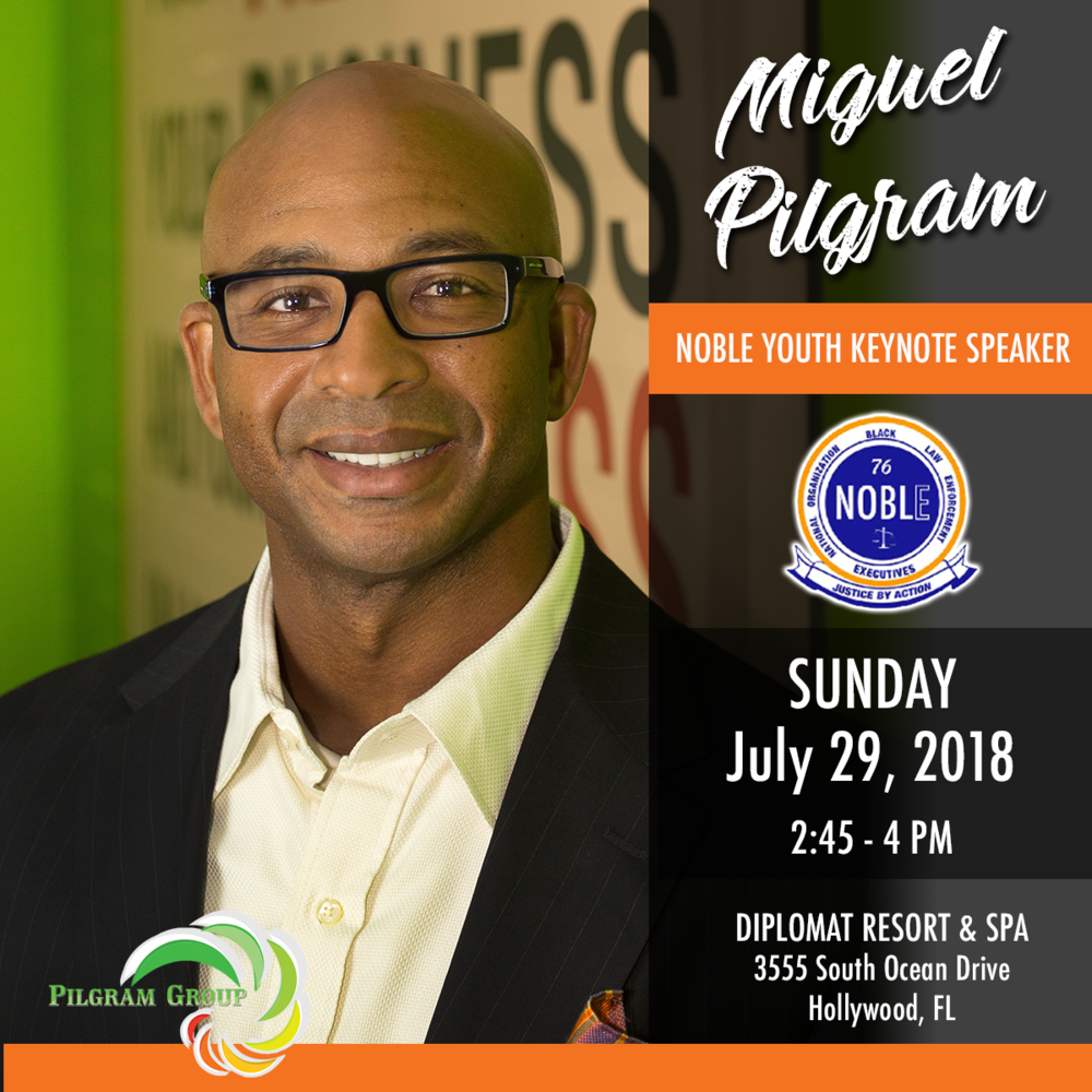 NATIONAL ORGANIZATION OF BLACK LAW ENFORCEMENT EXECUTIVES | NOBLE YOUTH - Miguel Pilgram will be the Noble Youth Keynote Speaker at the National Organization of Black Law Enforcement Executives. The conference aims to expose over 250 youth to the many critical issues faced by law enforcement in combating crime and promoting public safety, while introducing youth to ways to prepare themselves for successful leadership roles.