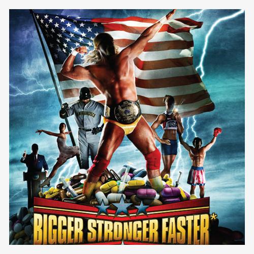 Bigger-Stronger-Faster.jpg