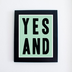 YES AND PRINT - $5