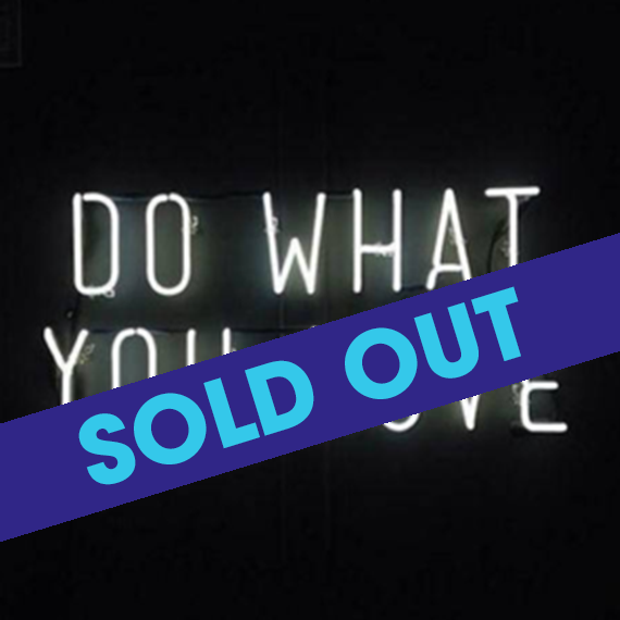 do what you love sold out.png
