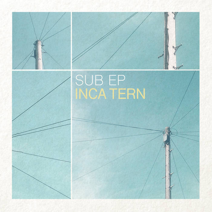 Inca Tern - SUB EP - Production, Mixing and Mastering
