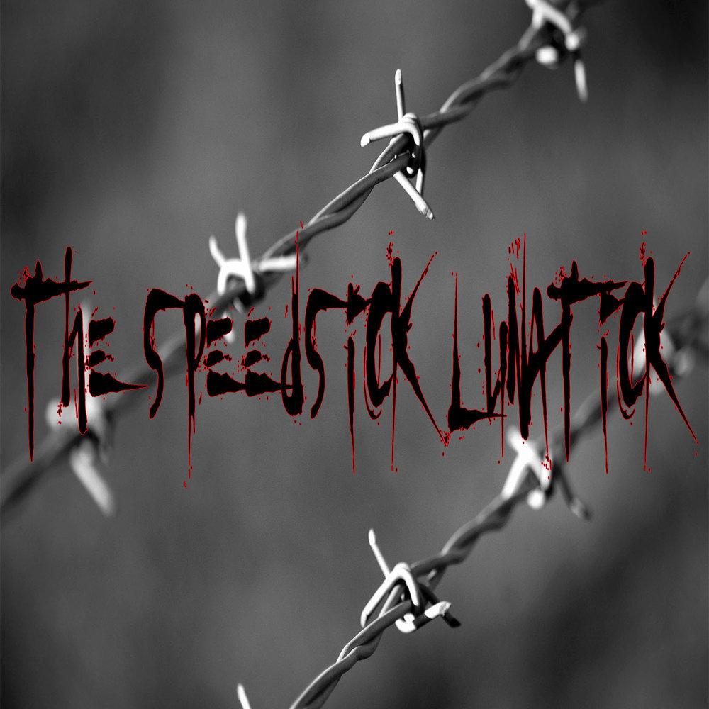 The Speedsick Lunatic