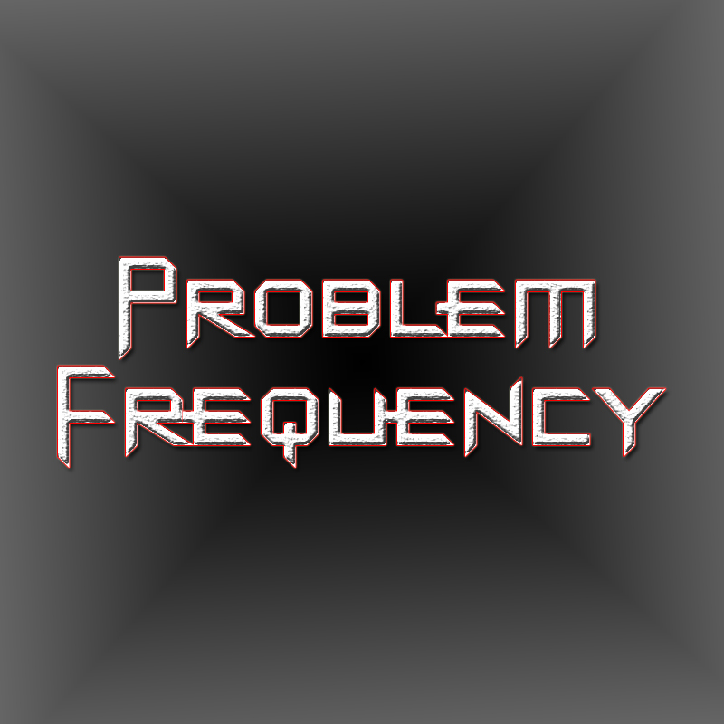 Problem Frequency