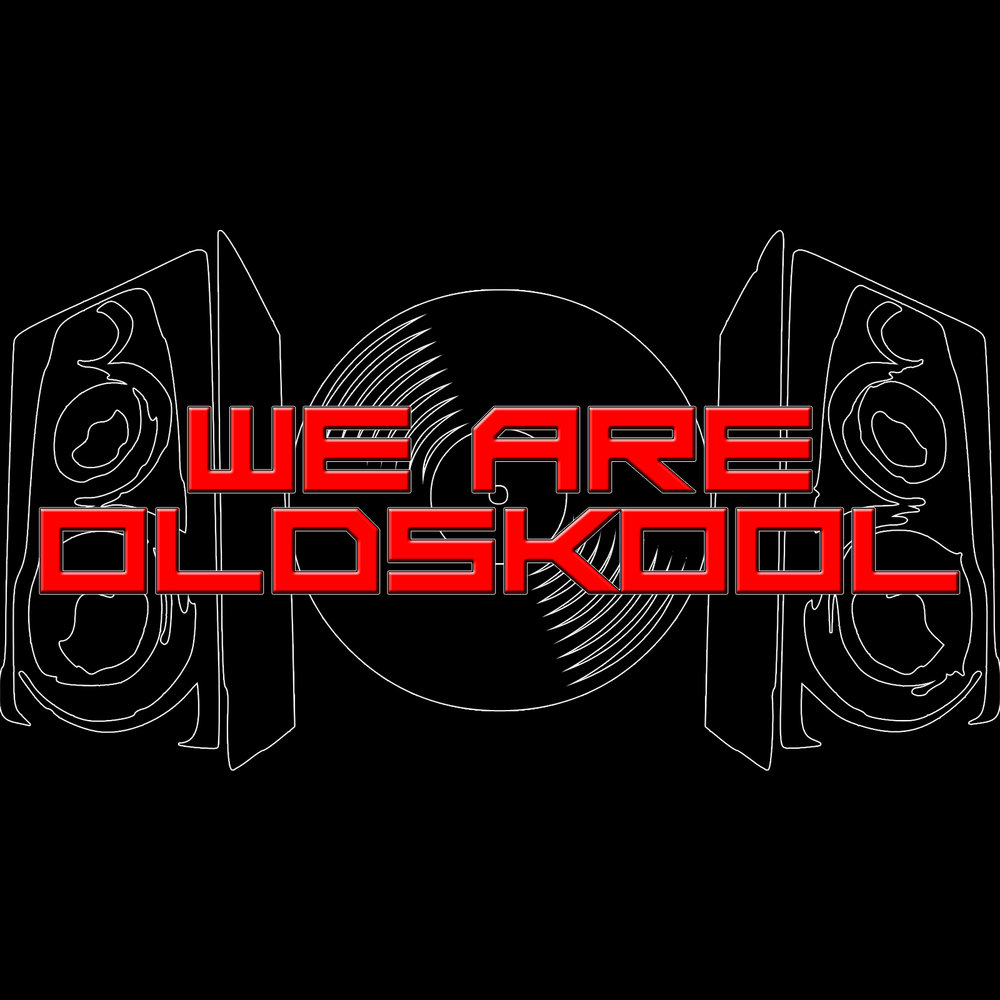 We Are Oldskool.jpg