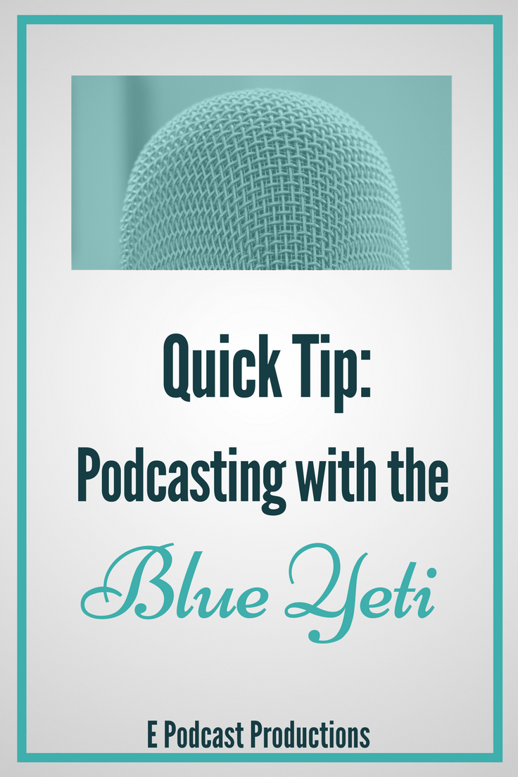 Podcasting With A Blue Yeti