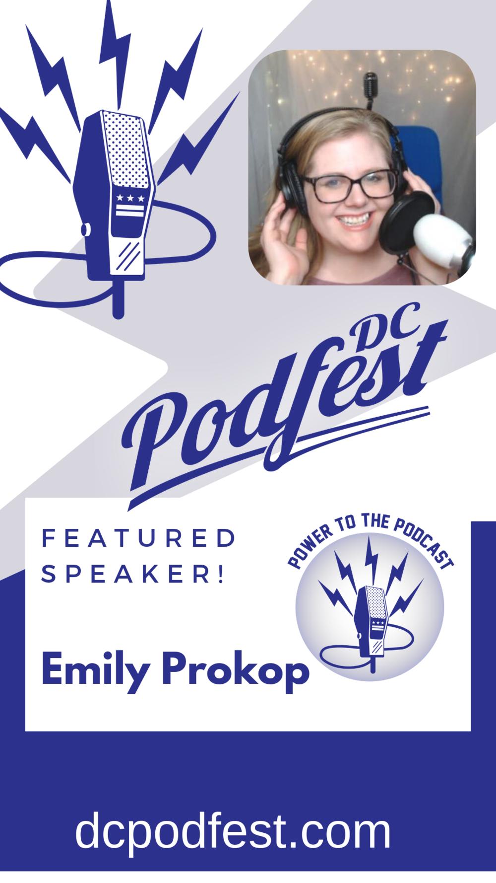Emily Prokop Speaking DC Podfest