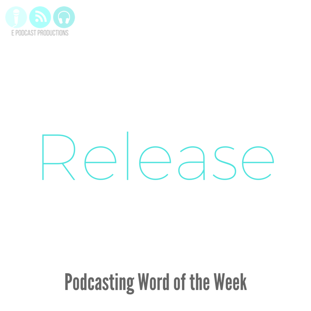 Podcasting-Word-of-the-Week-Release.png