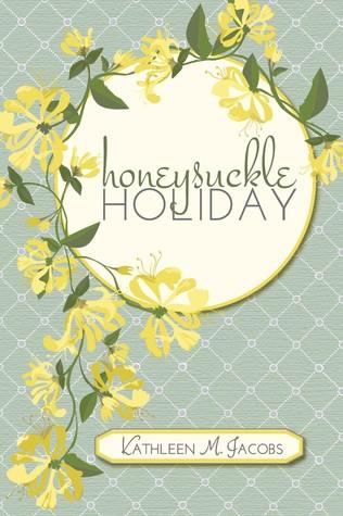 Honeysuckle Holiday