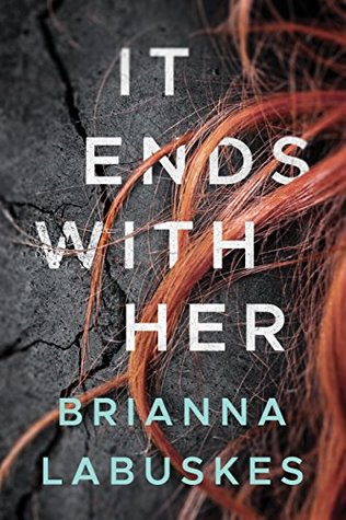 It Ends With Her // May 2018 Release