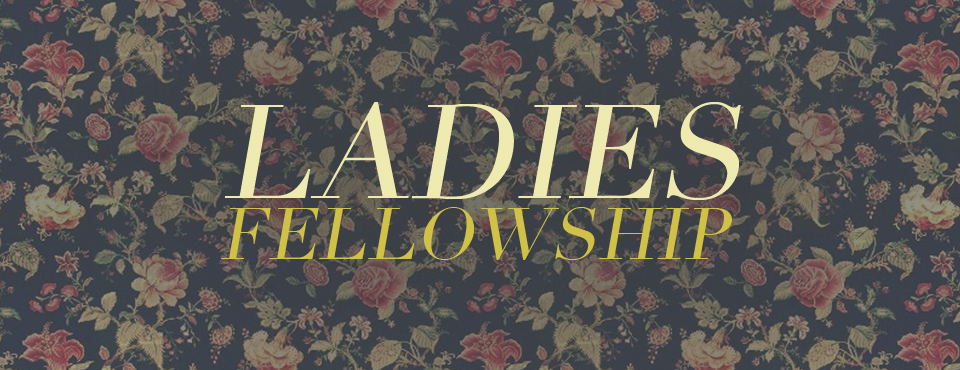 Ladies-Fellowship-Slider.jpg