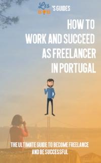 how-work-succeed-freelancer-portugal.JPG