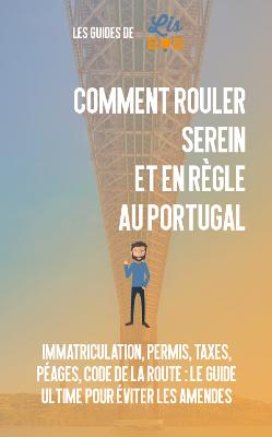 Éviter les tracas en voiture au Portugal