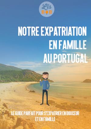 S'expatrier en douceur et en famille au Portgal