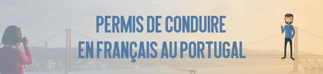 Passer son permis de conduire en français à Lisbonne sera bientôt possible !