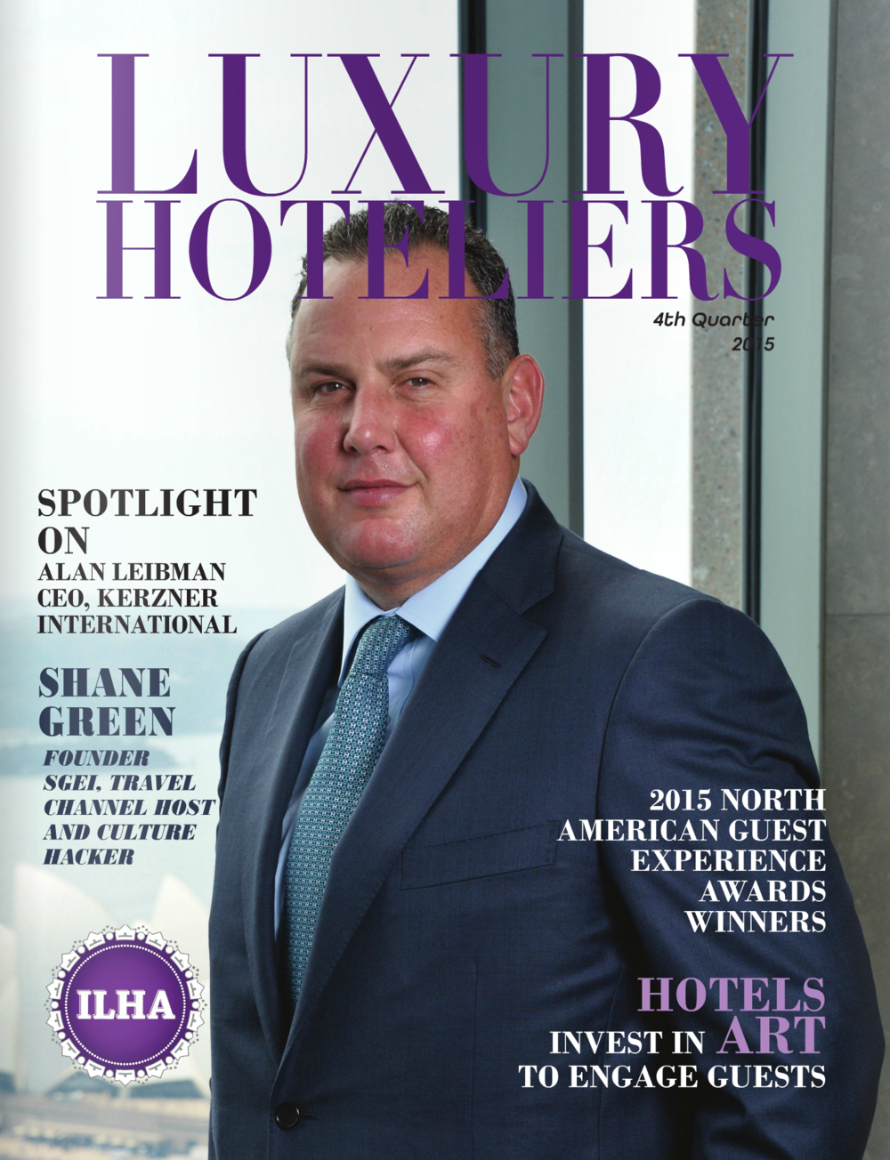 Spotlight on Alan Leibman LUXURY HOTELIERS
