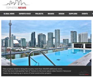 Canadian Hotel Pipeline Heating Up<br>Top Hotel News