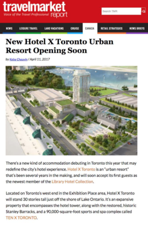 New Hotel X Toronto Urban Resort Opening Soon<br>Travel Market Report