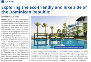 Exploring the eco-friendly and luxe side of The DR<BR>TRAVELWEEK