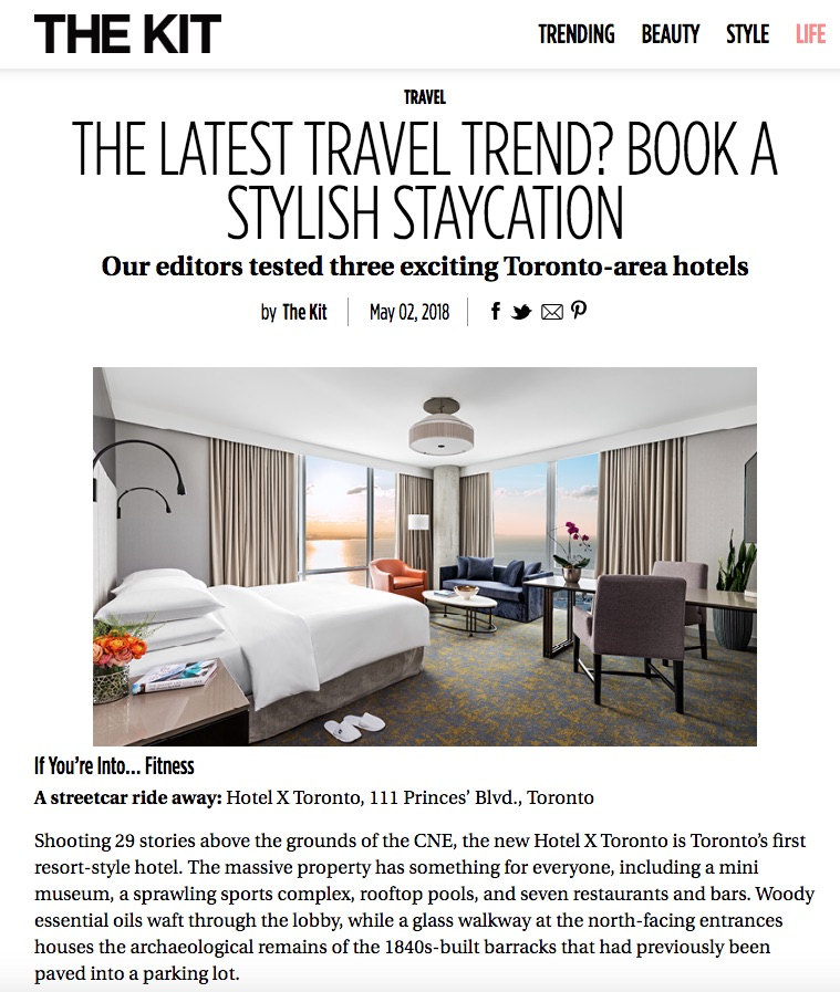 Stylish Staycations in Toronto<br>THEKIT.CA