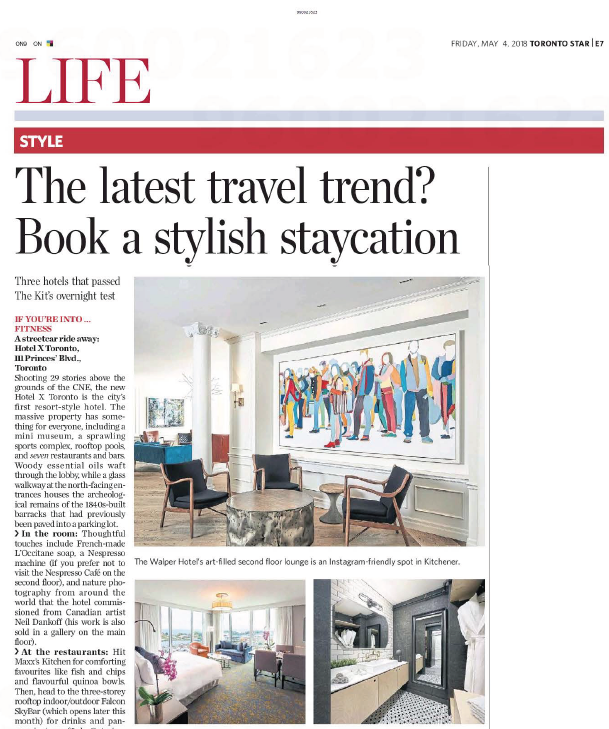 Stylish Staycations in Toronto<br>TORONTO STAR