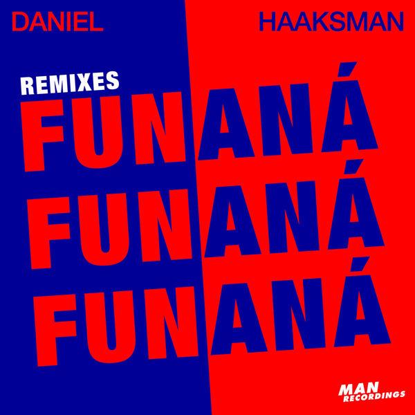 DanielHaaksman_Funana_Remixes.jpg