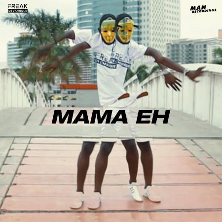 Freak De L´Afrique - Mama Eh