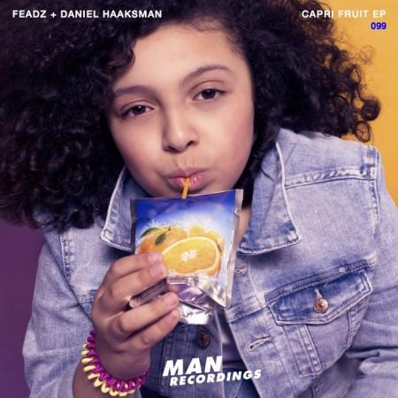 Feadz + Daniel Haaksman - Capri Fruit EP