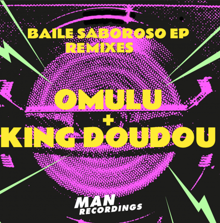 Omulu + King Doudou - Baile Saboroso Remixes