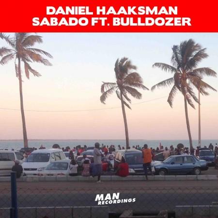 Daniel Haaksman - Sabado feat. Bulldozer