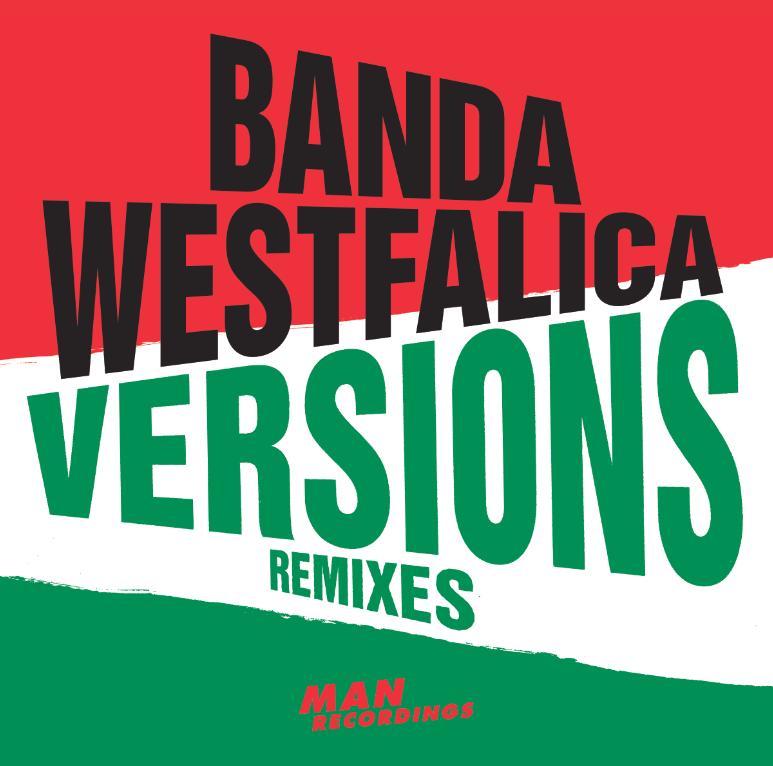 Banda Westfalica - Versions Remixes