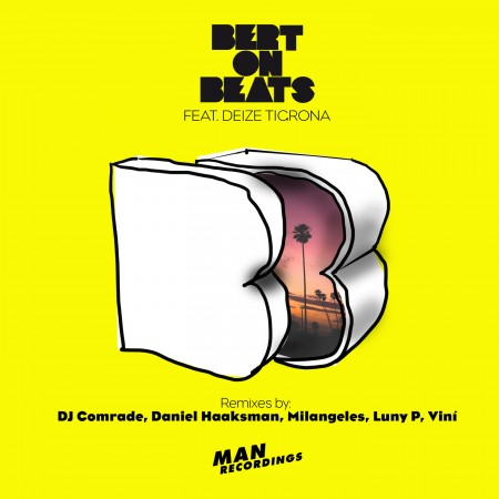 Bert On Beats ft. Deize Tigrona - Pa Pa Pa Remixes