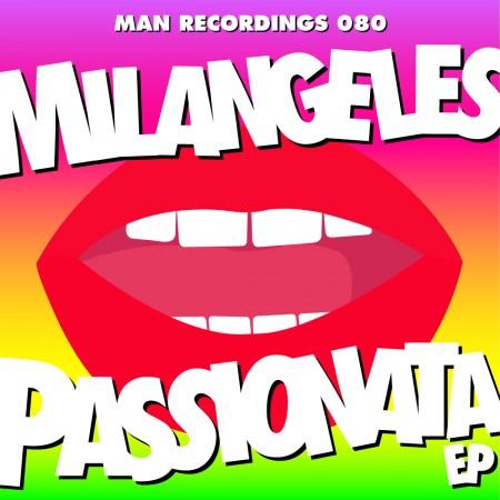 Milangeles - Passionata EP